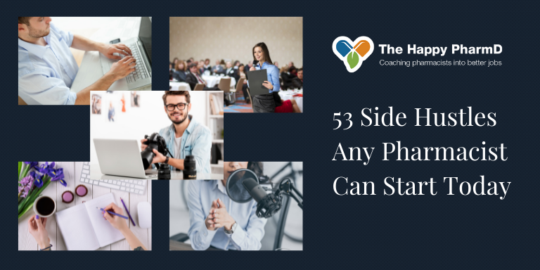 53 Side Hustles Any Pharmacist Can Start Today