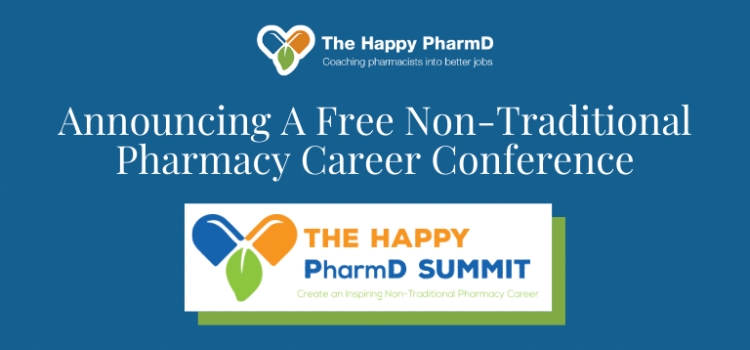 Announcing A Free Non-Traditional Pharmacy Career Conference