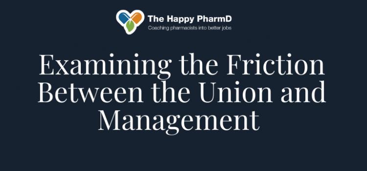 Examining the Friction Between the Union and Management – Why Filing Grievances May Do More Harm Than Good – Part Two