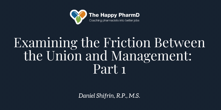 Examining the Friction Between the Union and Management: Why Filing  Grievances May Do More Harm Than Good – Part 1