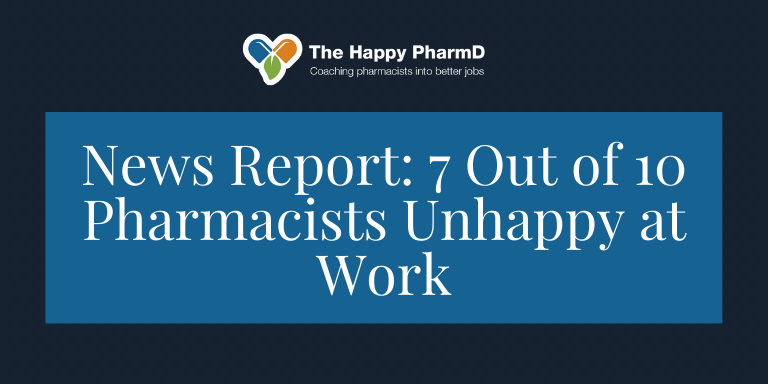 News Report: 7 Out of 10 Pharmacists Unhappy at Work